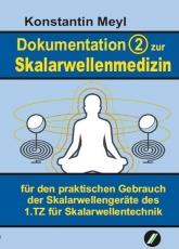 Dokumentation (2) zur Skalarwellenmedizin