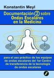 Documentatción (2) sobre Ondas Escalares en la Medicina