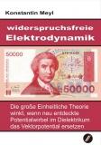 Widerspruchsfreie Elektrodynamik