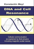 DNA and Cell Resonance