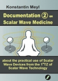 Documentation (2) on Scalar Wave Medicine